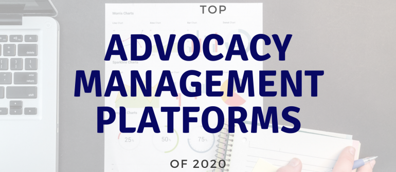 top advocacy management platforms of 2020